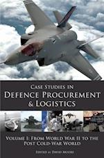 Case Studies in Defence Procurement and Logistics