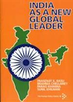 India as a New Global Leader af Sunil Khilnami, Brahma Chellaney, Prasenjit K Basu