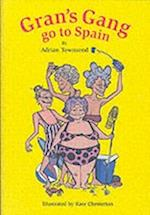 Gran's Gang Go to Spain