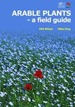 Arable Plants (Wild Guides)