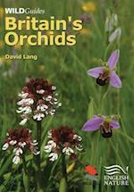 Britain`s Orchids (Wild Guides)