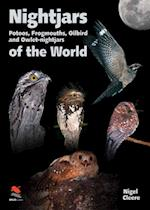 Nightjars, Potoos, Frogmouths, Oilbird, and Owlet-nightjars of the World (Wild Guides)