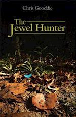 The Jewel Hunter (Princeton University Press WILDGuides)