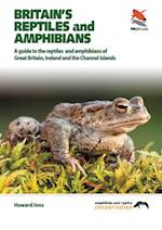 Britain`s Reptiles and Amphibians (Wild Guides)