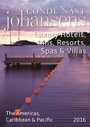 Bog, paperback Conde Nast Johansens Luxury Hotels, Inns, Resorts, Spas & Villas the Americas, Caribbean & Pacific