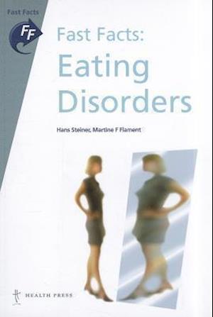 Bog, paperback Fast Facts: Eating Disorders af Martine F Flament, Hans Steiner