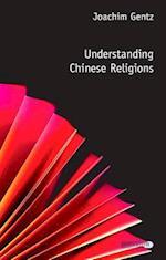 Understanding Chinese Religions (Understanding Faith)