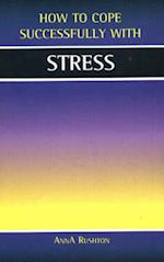 Stress (How to Cope Successfully with)