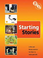 Starting Stories a Film and Litearcy Resource for 3-7 Year