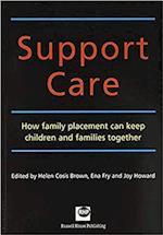 Support Care af Ena Fry, Helen Cosis Brown, Joy Howard