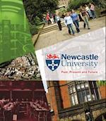 Newcastle University - Past, Present and Future