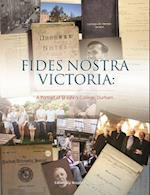 FIDES NOSTRA VICTORIA: A Portrait of St John's College, Durh