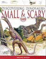 Small and Scary (Discovering Dinosaurs S)