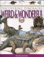 Weird and Wonderful (Discovering Dinosaurs S)
