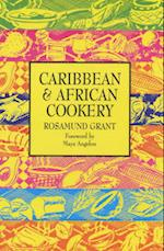 Caribbean and African Cooking af Maya Angelou, Rosamund Grant