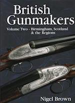 British Gunmakers, Volume 2