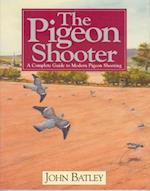 The Pigeon Shooter