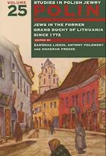 Polin: Studies in Polish Jewry Volume 25 (Polin Studies in Polish Jewry, nr. 25)
