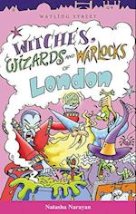 Witches Wizards and Warlockd of London