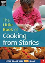 The Little Book of Cooking from Stories (Little Books, nr. 7)