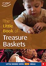 The Little Book of Treasure Baskets (Little Books, nr. 8)
