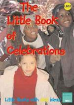 The Little Book of Celebrations (Little Books, nr. 32)