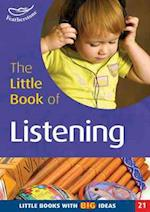 The Little Book of Listening (Little Books, nr. 21)