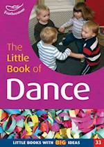 The Little Book of Dance (Little Books, nr. 33)