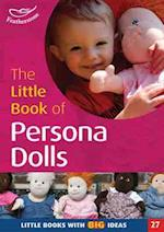 The Little Book of Persona Dolls (Little Books, nr. 27)
