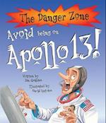 Avoid Being On Apollo 13! (Danger Zone)