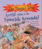 Avoid Sailing In The Spanish Armada! af Penny Clarke, Karen Barker Smith, David Antram
