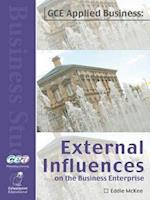 External Influences on the Business Enterprise