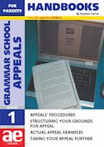 Grammar School Appeals (AE Tuition Handbooks for Parents S)