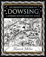 Dowsing (Mathemagical Ancient Wizdom)