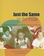 Just the Same on the Inside (Lucky Duck Books)