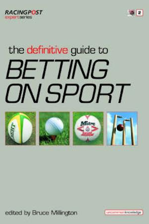 The Definitive Guide to Betting on Sports