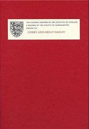 A History of the County of Northampton, Volume VII