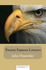 Twenty Famous Lawyers