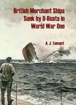 British Merchant Ships Sunk by U-boat in World War One