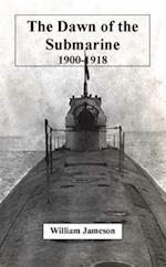 Dawn of the Submarine