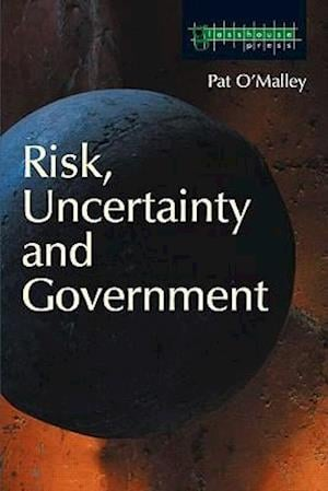 Risk, Uncertainty and Government
