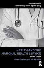 Health and the National Health Service (Contemporary Issues in Public Policy)