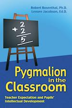 Pygmalion in the Classroom af Lenore Jacobson, Robert Rosenthal