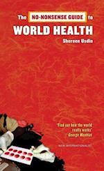 The No-Nonsense Guide to World Health