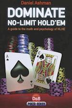 Dominate No-limit Hold'em