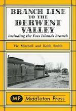Branch Line to the Derwent Valley (Branch Lines S)