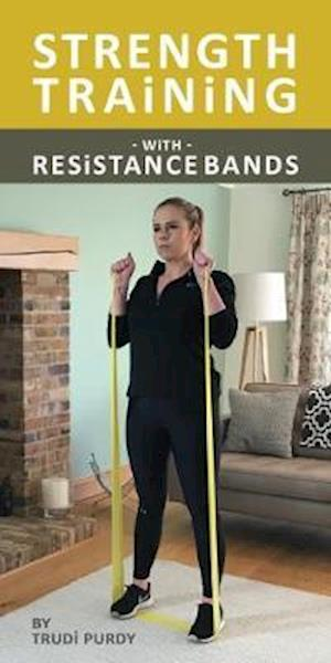 Strength Training With resistance Bands