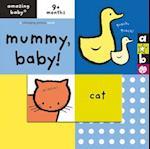 Amazing Baby: Mummy Baby af Mike Jolley, Beth Harwood, Emma Dodd