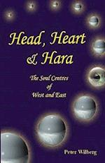 Head, Heart & Hara (Soul Centres of West and East)