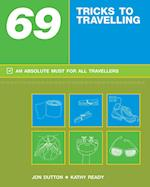 69 Tricks to Travelling